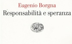 Responsabilità e speranza: un libro di Eugenio Borgna