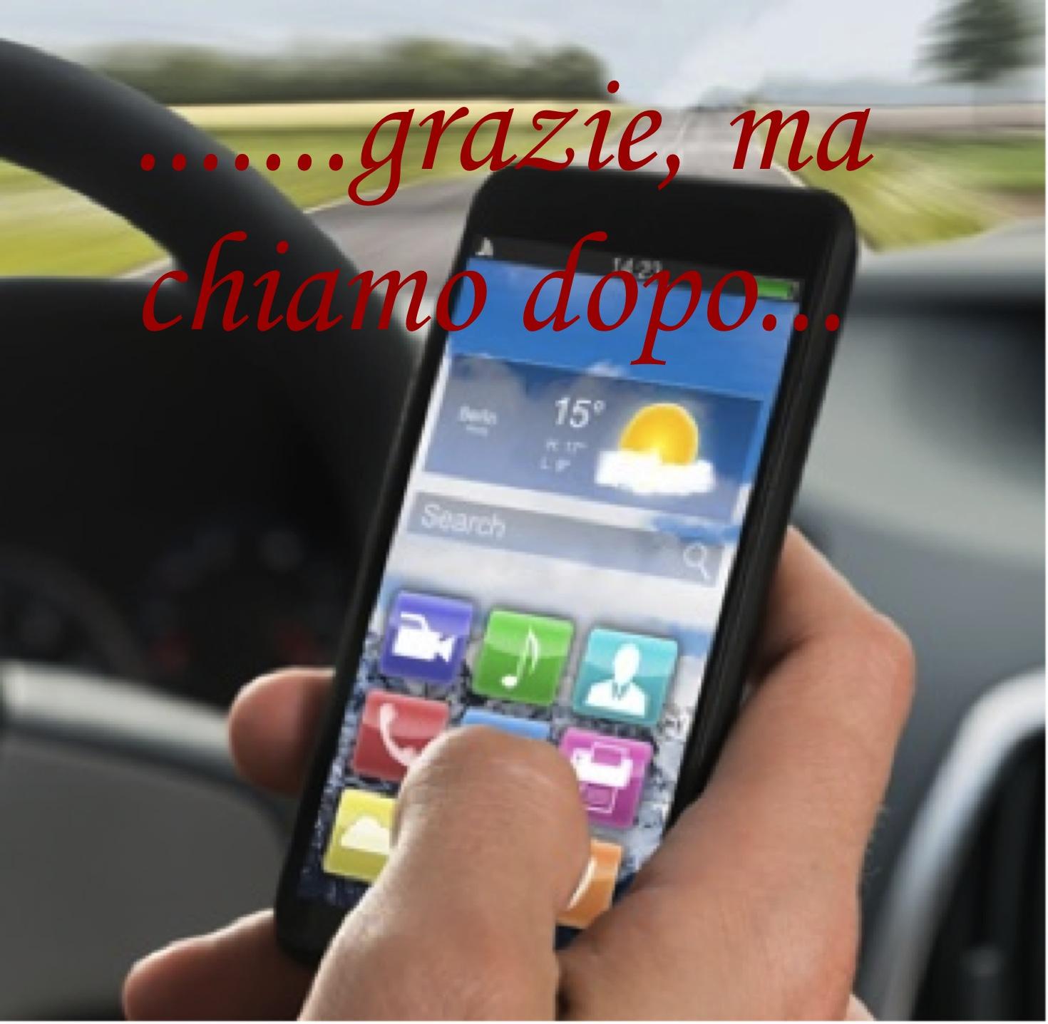 Continua la nostra Campagna di sensibilizzazione per non utilizzare il Cellulare alla guida.