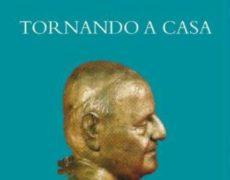 """Venerdì 25 Maggio alle ore 21 presso la sede della Bonne Semence 2 a Valpiana la presentazione del libro:  """"Tornando a casa. Elegia per Papa Giovanni"""""""