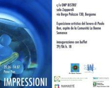 """""""Impressioni"""" in Mostra presso il Bistrò di Borgo Palazzo 130"""