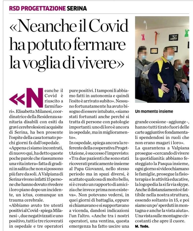 E' un bellissimo articolo de L'Eco di Bergamo, che ha fatto il punto su come sta vivendo il periodo della pandemia la RSD di Serina